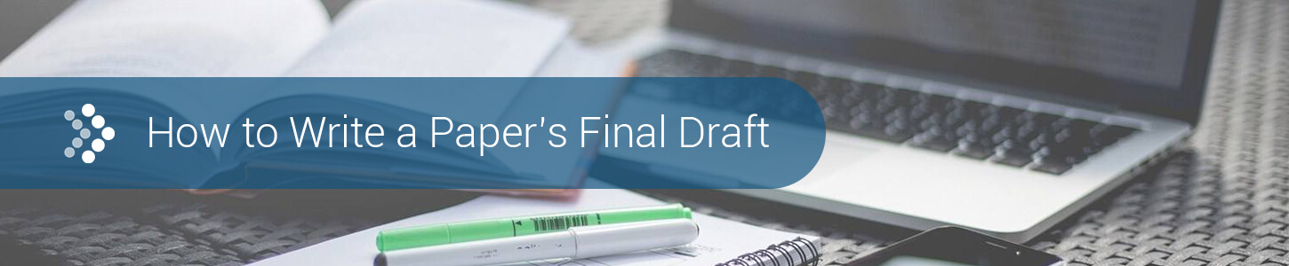 How to write a papers final draft